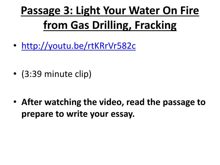 Passage 3: Light Your Water On Fire from Gas Drilling, Fracking
