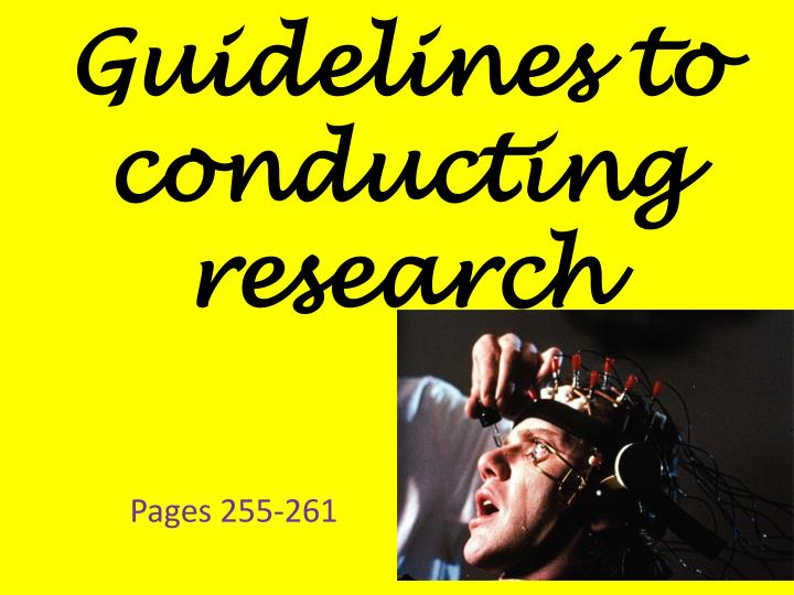 guidelines to conducting research n.
