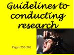 guidelines to conducting research