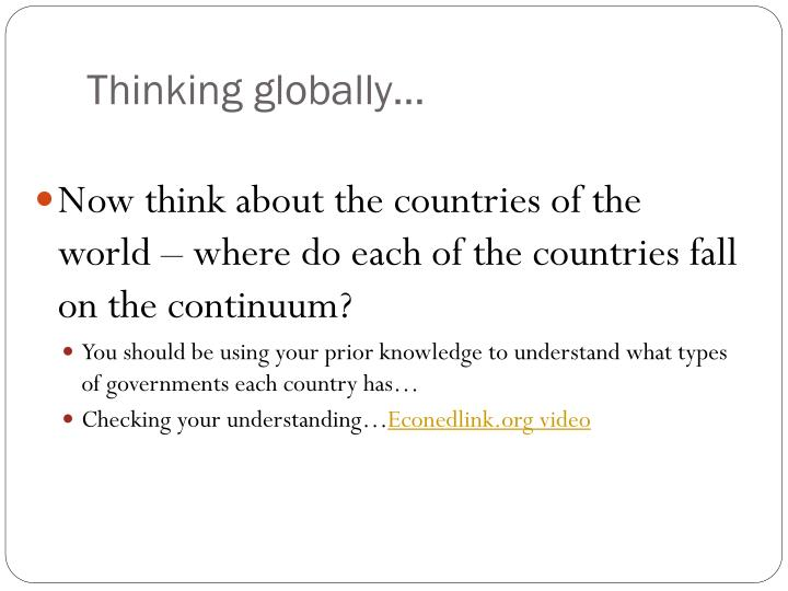 Thinking globally…