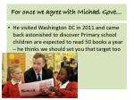 for once we agree with michael gove