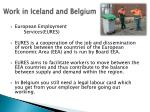 work in iceland and belgium