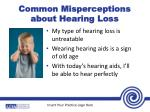common misperceptions about hearing loss