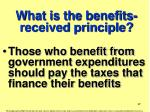 what is the benefits received principle