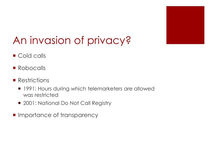 An invasion of privacy?