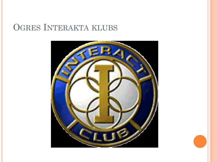 Ogres interakta klubs