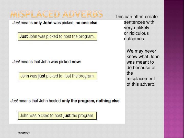 Misplaced Adverbs