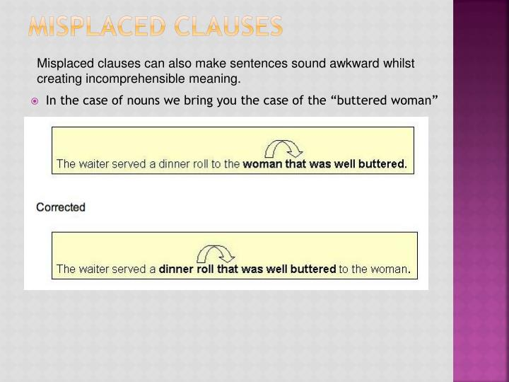 Misplaced Clauses