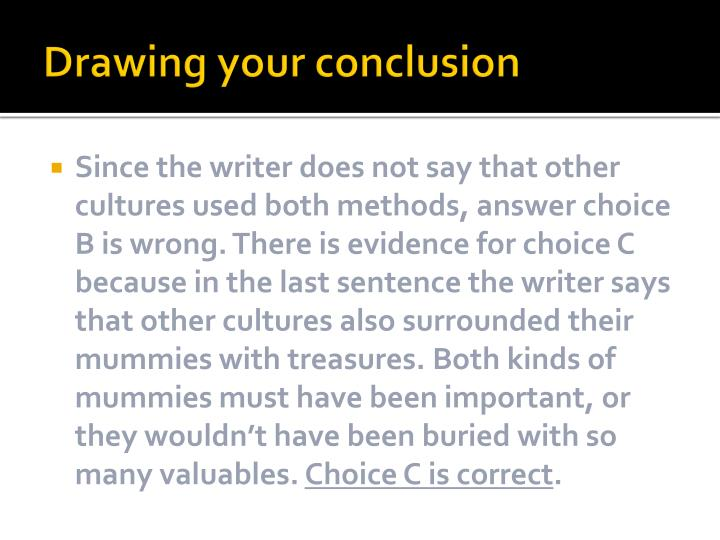 Drawing your conclusion