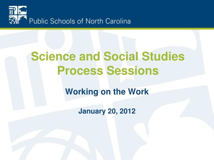 science and social studies process sessions n.