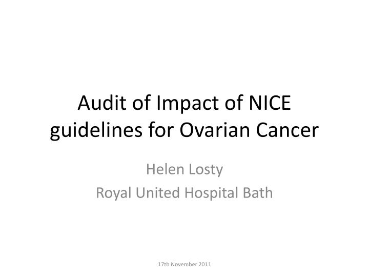 audit of impact of nice guidelines for ovarian cancer n.