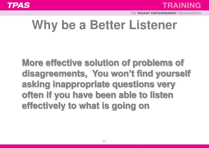 Why be a Better Listener
