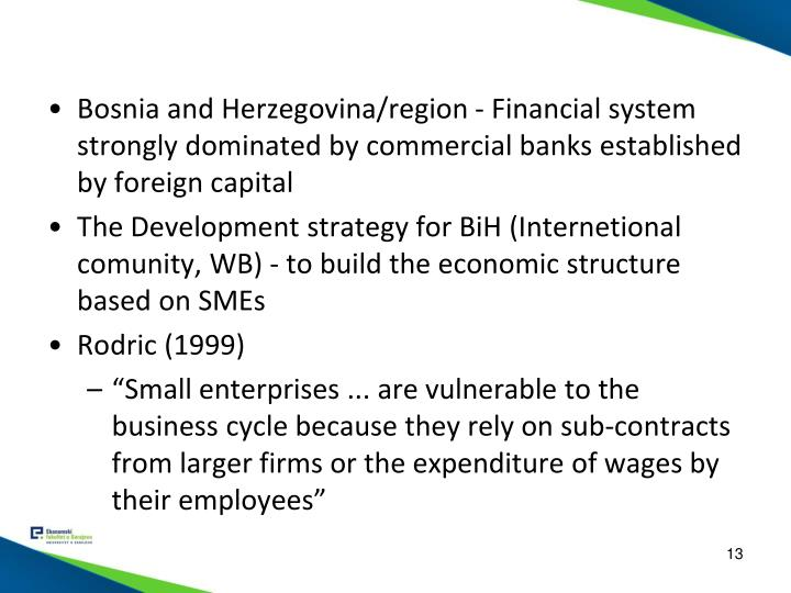 Bosnia and Herzegovina/region - Financial system strongly dominated by commercial banks established by foreign capital