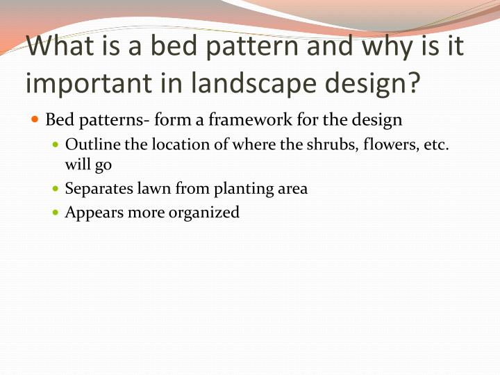 What is a bed pattern and why is it important in landscape design?