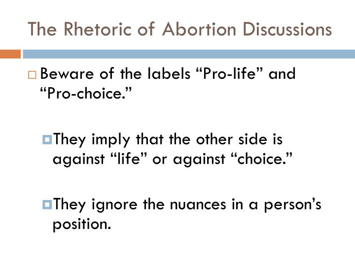 The rhetoric of abortion discussions