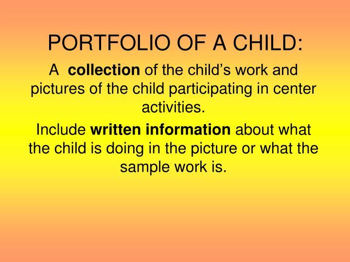 PORTFOLIO OF A CHILD:
