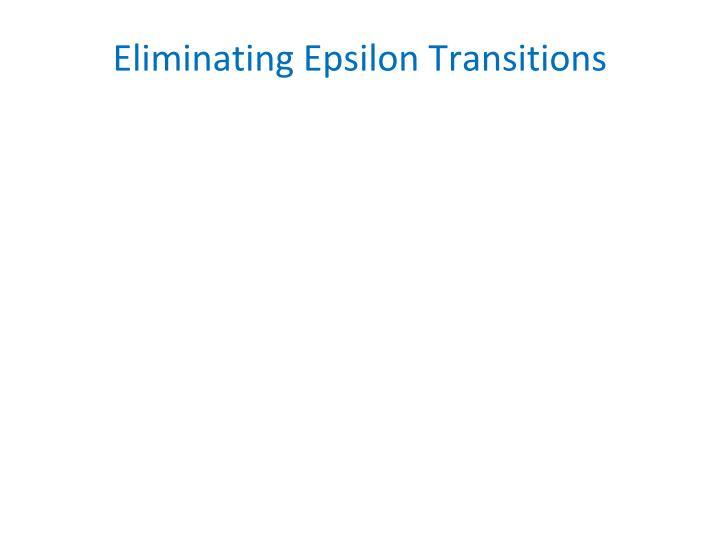 Eliminating Epsilon Transitions