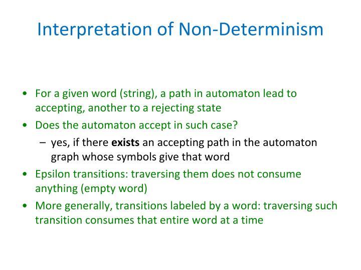 Interpretation of Non-Determinism