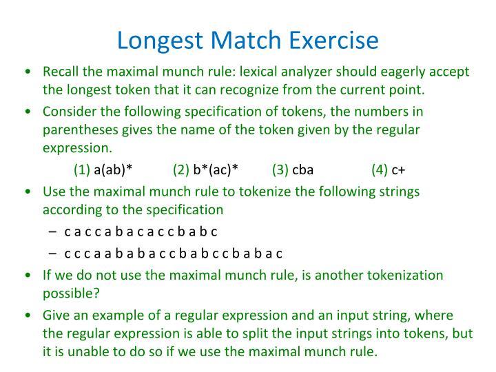Longest Match Exercise