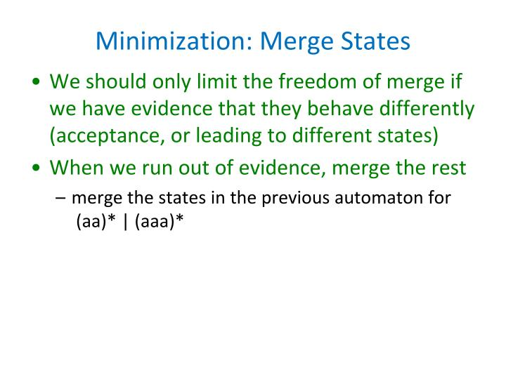 Minimization: Merge States