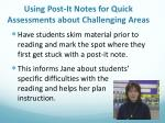 using post it notes for quick assessments about challenging areas
