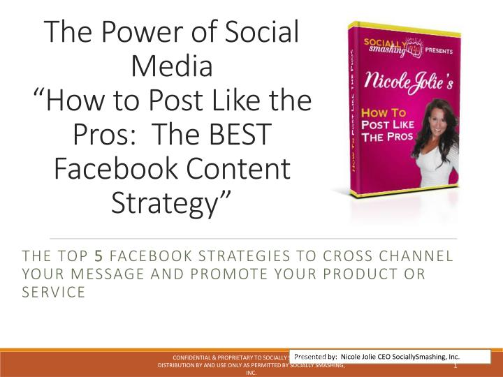 the power of social media how to post like the pros the best facebook content strategy n.