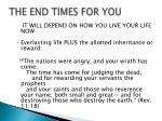 the end times for you