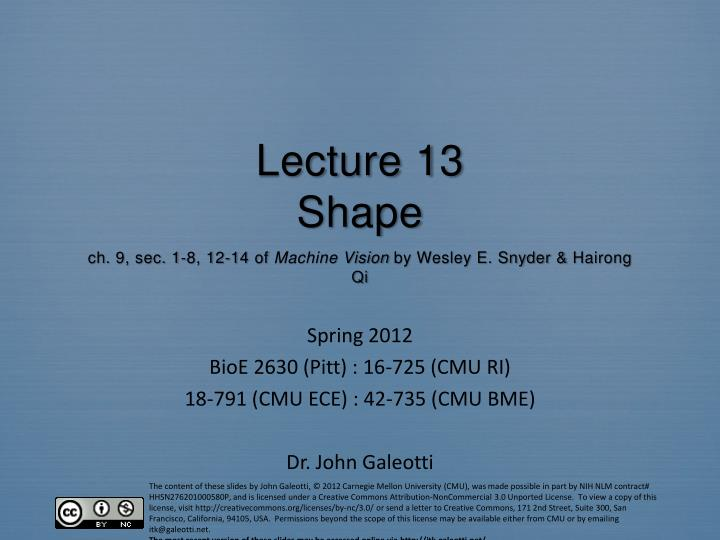 lecture 13 shape ch 9 sec 1 8 12 14 of machine vision by wesley e snyder hairong qi