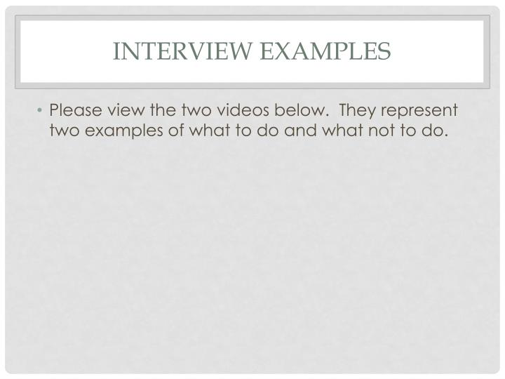Interview examples