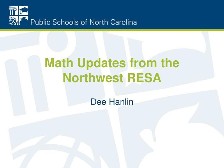 Math Updates from the Northwest RESA