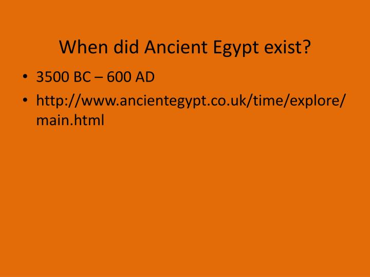 When did Ancient Egypt exist?