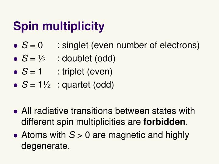 Spin multiplicity