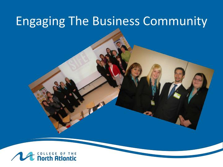 Engaging The Business Community