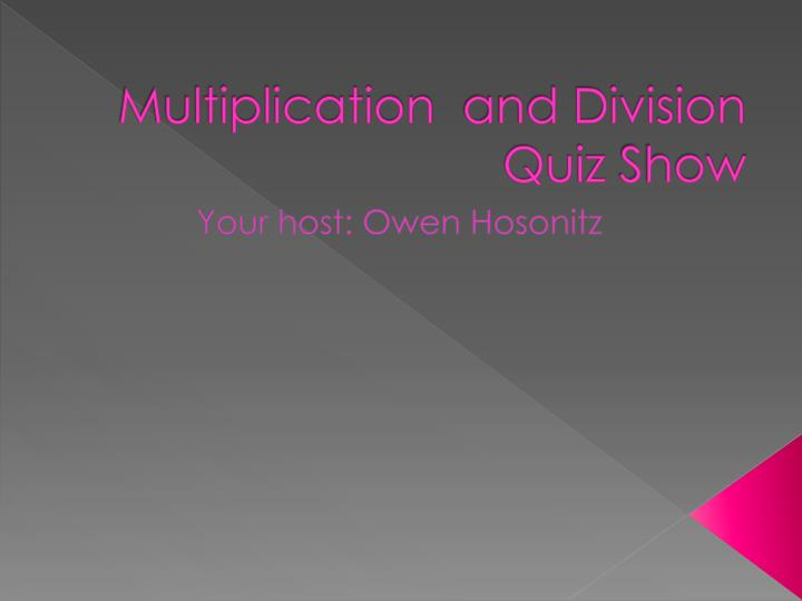 multiplication and division quiz show n.