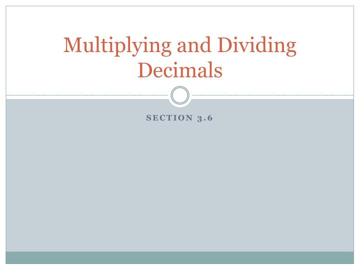 multiplying and dividing decimals n.