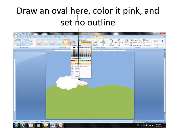 Draw an oval here, color it pink, and set no outline