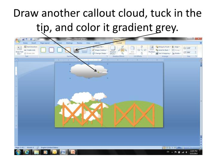 Draw another callout cloud, tuck in the tip, and color it gradient grey.