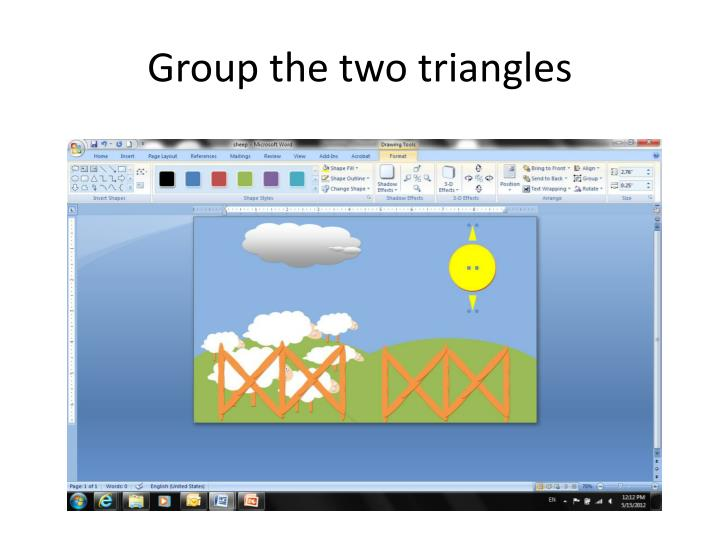 Group the two triangles
