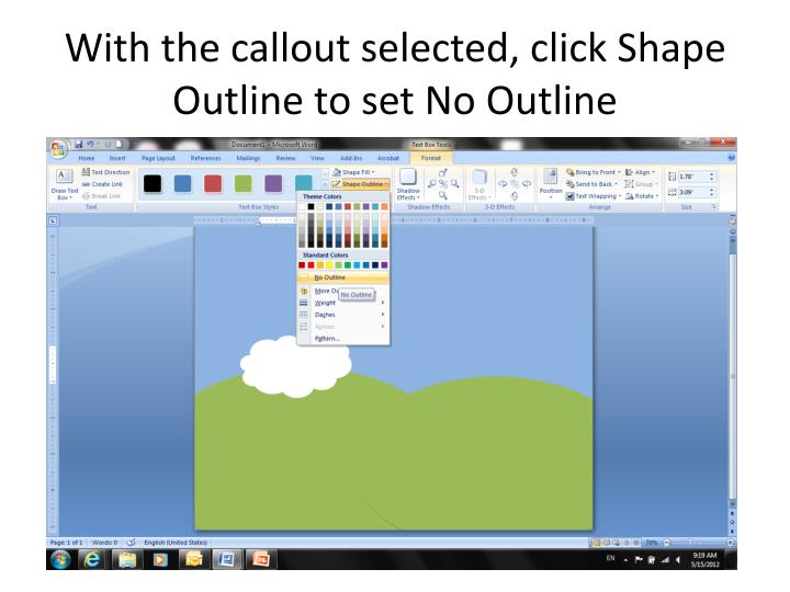 With the callout selected, click Shape Outline to set No Outline