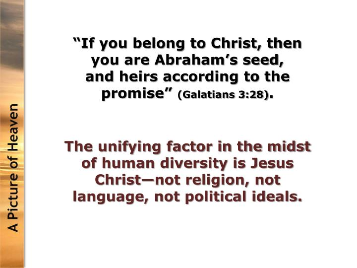 """""""If you belong to Christ, then you are Abraham's seed"""