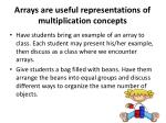 arrays are useful representations of multiplication concepts