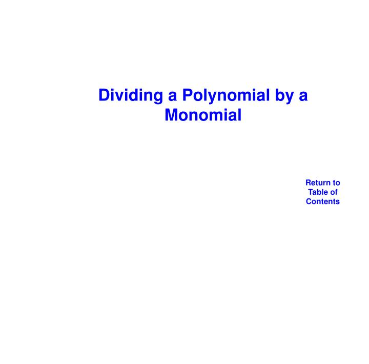 Dividing a Polynomial by a Monomial