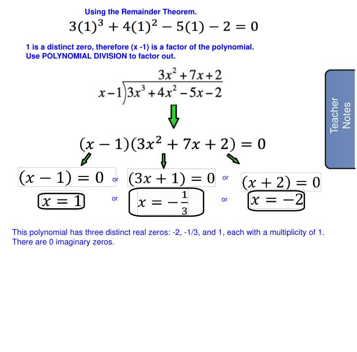 Using the Remainder Theorem.