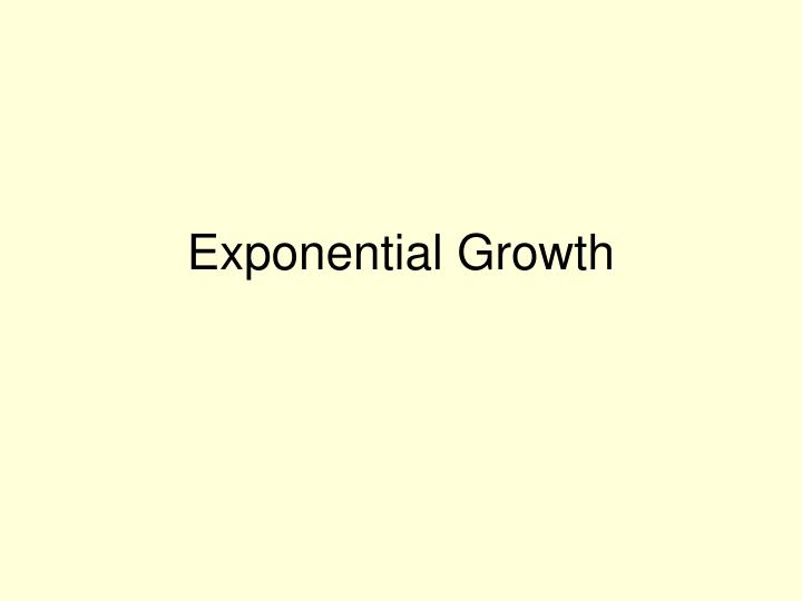 exponential growth n.
