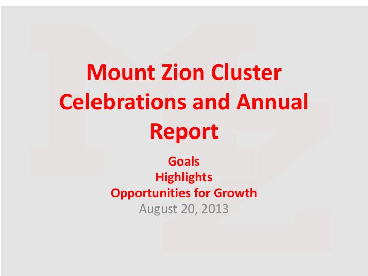 mount zion cluster celebrations and annual report n.