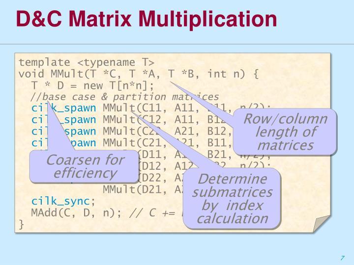 D&C Matrix Multiplication