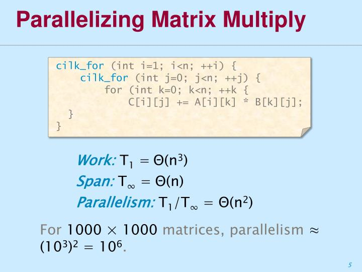 Parallelizing Matrix Multiply