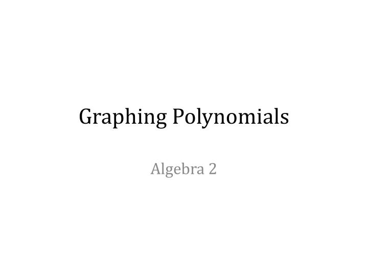 graphing polynomials n.