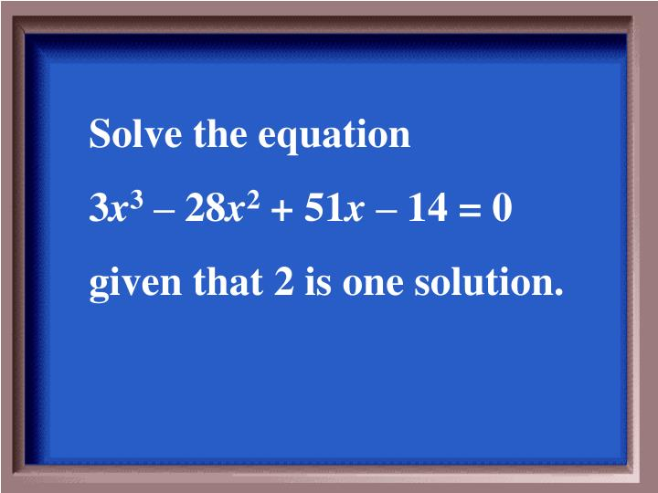 Solve the equation