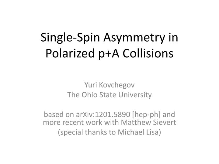 single spin asymmetry in polarized p a collisions